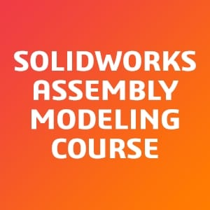 SOLIDWORKS-Assembly-Modeling-Course