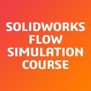 SOLIDWORKS-Flow-Simulation-Course