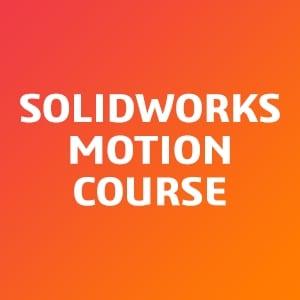 SOLIDWORKS-Motion-Course