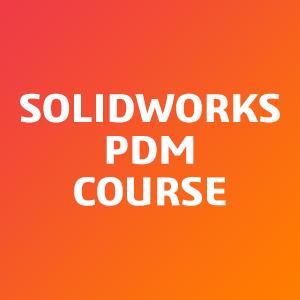 SOLIDWORKS-PDM-Course