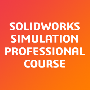 SOLIDWORKS-Simulation-Professional-Course