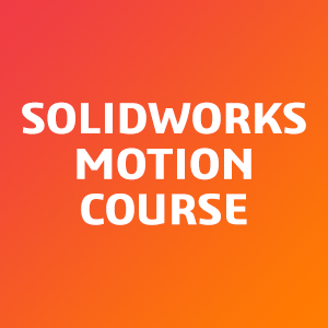 SOLIDWORKS-Motion-Course