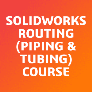 SOLIDWORKS-Routing-Piping-and-Tubing-Course